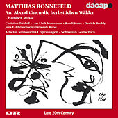 Ronnefeld: Chamber Music by Various Artists