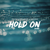 Hold On (Remix) by Chord Overstreet
