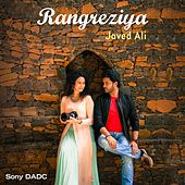 Rangreziya - Single by Javed Ali