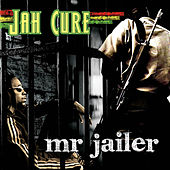 Play & Download Mr. Jailer by Jah Cure | Napster