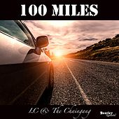 100 Miles by LC