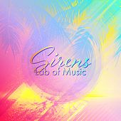 Sirens by Lab Of Music