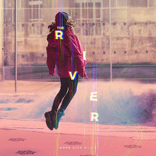 The River by Hope City Music