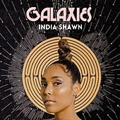 Galaxies by India Shawn