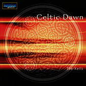 Play & Download Celtic Dawn by Kells | Napster