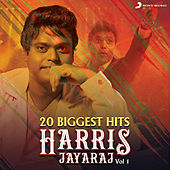 20 Biggest Hits : Harris Jayaraj, Vol. 1 by Various Artists