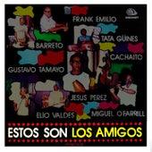 Estos Son Los Amigos (Remasterizado) by Los Amigos