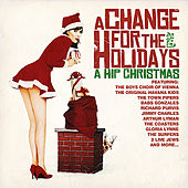 A Change For The Holidays: A Hip Christmas by Various Artists