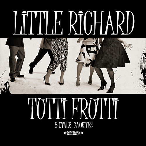 Tutti Frutti & Other Favorites (Digitally Remastered) by Little Richard