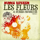 Les Fleurs & Other Favorites (Digitally Remastered) by Minnie Riperton