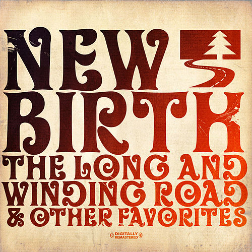 Play & Download The Long And Winding Road & Other Favorites (Digitally Remastered) by New Birth | Napster