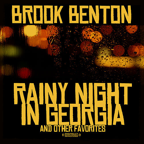 Rainy Night In Georgia & Other Favorites (Digitally Remastered) by Brook Benton