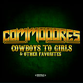 Play & Download Cowboys To Girls & Other Favorites (Digitally Remastered) by The Commodores | Napster