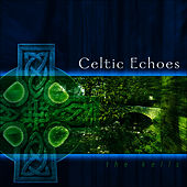 Play & Download Celtic Echoes by Kells | Napster