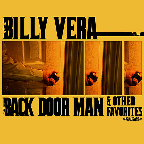 Play & Download Back Door Man & Other Favorites (Digitally Remastered) by Billy Vera | Napster