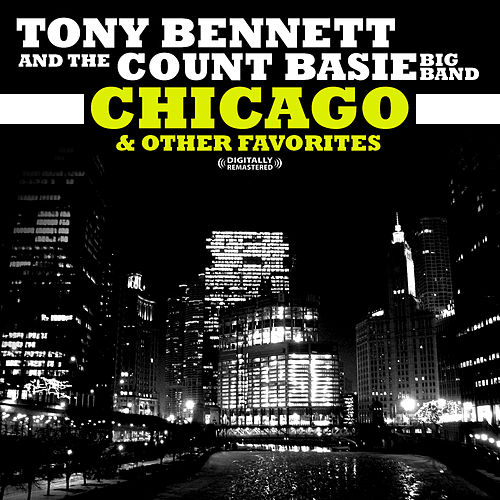 Chicago & Other Favorites (Digitally Remastered) by Tony Bennett