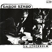 In Stockholm by Gabor Szabo