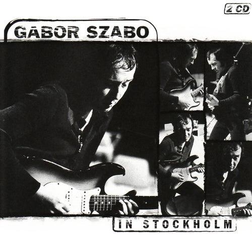 In Stockholm by Gabor Szabo