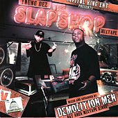 Play & Download The Slapshop Mixtape by Various Artists | Napster