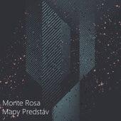 Mapy Predstáv by Monte Rosa