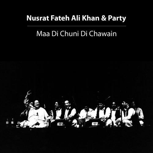 Maa Di Chuni Di Chawain von Nusrat Fateh Ali Khan