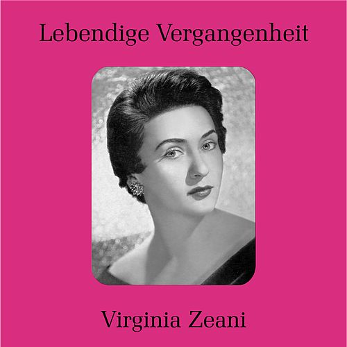 Play & Download Virginia Zeani by Virginia Zeani | Napster