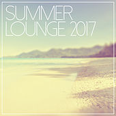 Summer Lounge 2017 by Various Artists