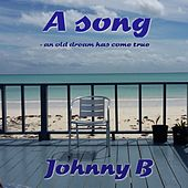 A Song by Johnny B