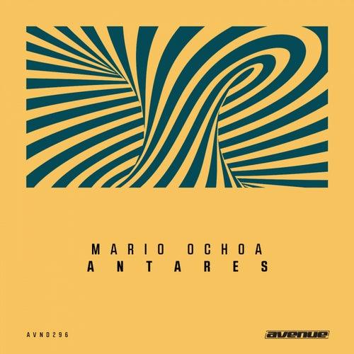Antares by Mario Ochoa