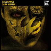 Dark Matter by Electronics