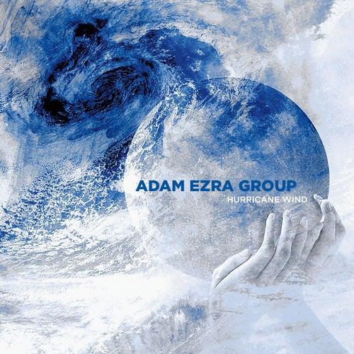 Hurricane Wind by Adam Ezra