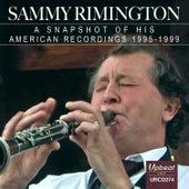 A Snapshot 1995-1999 by Sammy Rimington