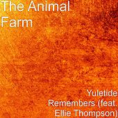 Yuletide Remembers (feat. Ellie Thompson) by Animal Farm