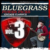 Bluegrass Power Picks, Vol. 3 by Various Artists