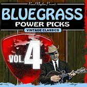 Bluegrass Power Picks, Vol. 4 by Various Artists