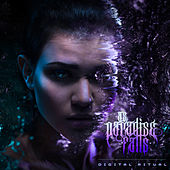 Digital Ritual by As Paradise Falls