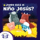 ¿Donde Está El Niño Jesús? by Kim Mitzo Thompson