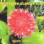 The Garden Island in Song by Mark James (2)