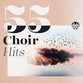 55 Choir Hits von Various Artists