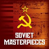 Soviet Masterpieces by Various Artists