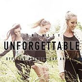 Unforgettable by Trinity