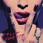 Split Your Lip by Hardcore Superstar
