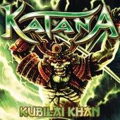 Kubilai Khan by Katana