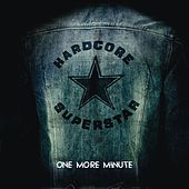 One More Minute by Hardcore Superstar