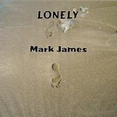 Lonely by Mark James (2)