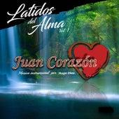 Latidos del Alma, Vol.1 by Juan Corazón