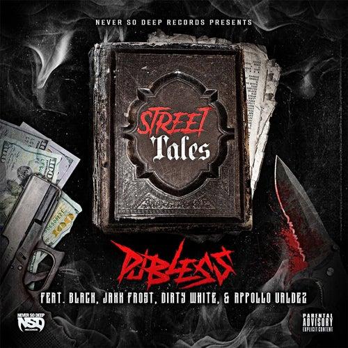 Street Tales (feat. Black, Appollo Valdez, Jakk Frost & Dirty White) von DJ BLESS