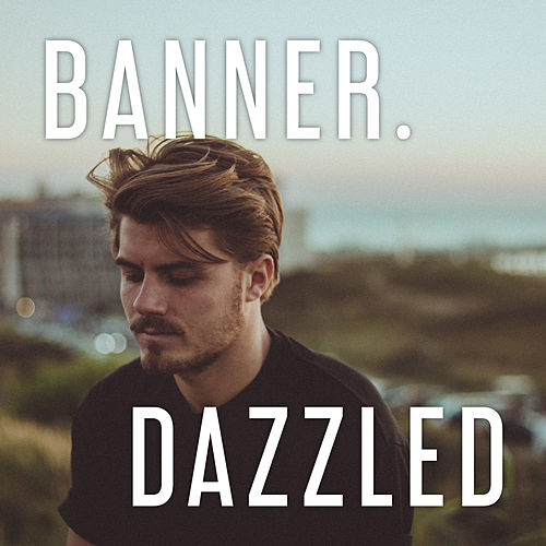Dazzled by The Banner