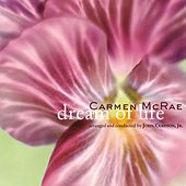 Play & Download Dream Of Life by Carmen McRae | Napster