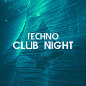 Techno Club Night by Various Artists